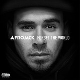 Cd Afrojack Forget The World [explicit Content]